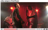 Jolly Jumpers - I Feel Power video