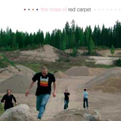 Red Carpet - The Noise of Red Carpet